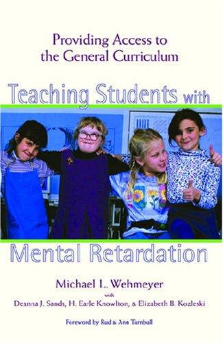 Teaching Students with Mental Retardation: Providing...