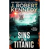 Sins of the Titanic (A James Acton Thriller, #13) (James Acton Thrillers)