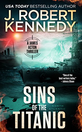 Sins of the Titanic (A James Acton Thriller, #13) (James Acton Thrillers) cover