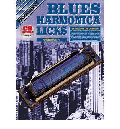Harmonica Progressive ([(Progressive Blues Harmonica Licks: Volume 1 / CD Pack)] [Author: Johnson] published on (February, 2004))