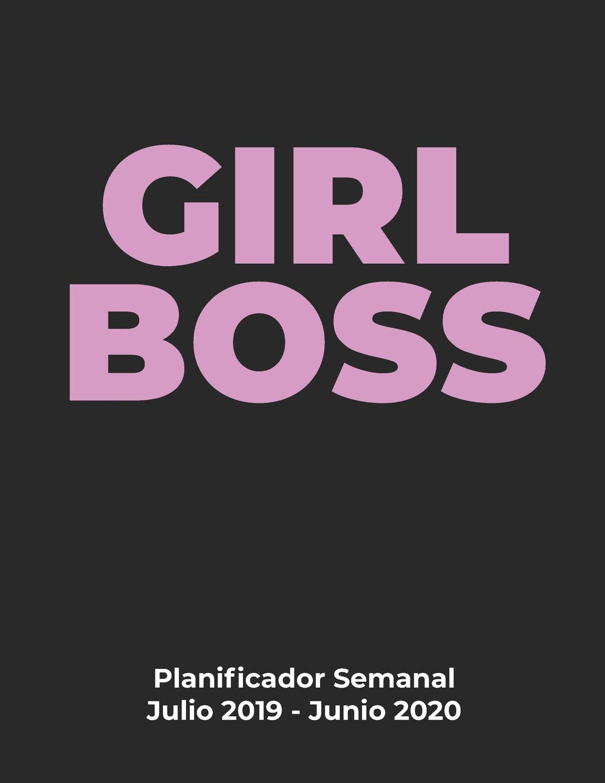 Planificador Semanal GIRL BOSS Julio 2019 - Junio 2020 ...