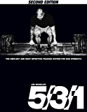 5/3/1: The Simplest and Most Effective Training System for Raw Strength