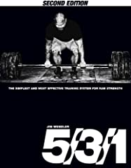 5/3/1: The Simplest and Most Effective Training System for Raw Strength, 2nd Edition  The success of the 5/3/1 Method has been nothing short of extraordinary. For the 3 years, the response towards this simple but brutally effective training ...
