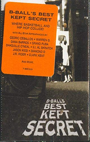 B-Ball's Best Kept Secret -7400 Cassette Tape (Bballs Best Kept Secret)