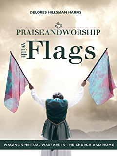 The prophetic dancer and mime kindle edition by david brown praise and worship with flags waging spiritual warfare in the church and home fandeluxe Image collections