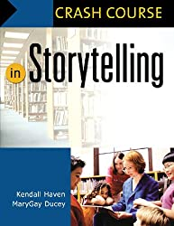 In Storytelling (Crash Course)