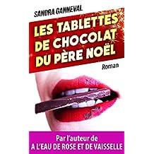 Les tablettes de chocolat du père Noël (French Edition)