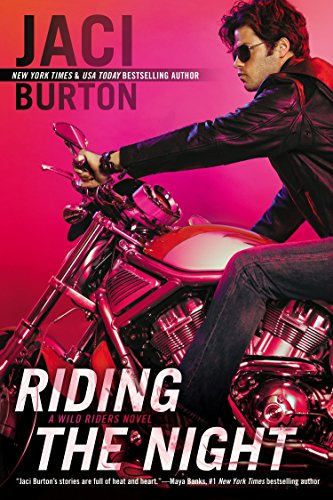 Riding the Night (A Wild Riders Novel) by Berkley