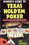 Winner's Guide to Texas Hold 'em Poker, Ken Warren, 0940685590