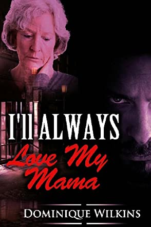 I'll Always Love My Mama