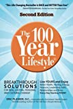 The 100 Year Lifestyle 2nd Edition, Eric Plasker, 1475084609