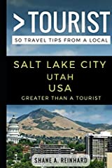Greater Than a Tourist – Salt Lake City Utah USA: 50 Travel Tips from a Local Paperback