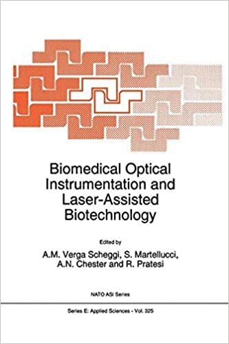 Biomedical Optical Instrumentation and Laser-Assisted Biotechnology (Nato Science Series E: (closed))