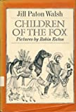Children of the Fox, Jill Paton Walsh, 0374312427