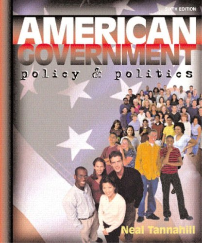 American Government: Policy and Politics