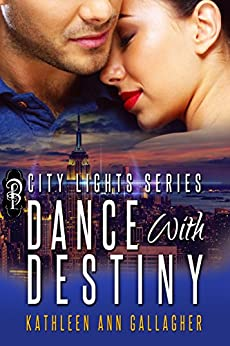 Dance with Destiny by [Gallagher, Kathleen Ann]