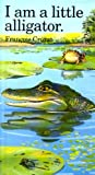 I Am a Little Alligator, Francois Crozat, 0812063430
