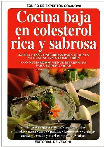 Cocina Baja en Colesterol Rica y Sabrosa: Equipo de Expertos Cocinova, Josep Dalmau: 9788431516994: Amazon.com: Books