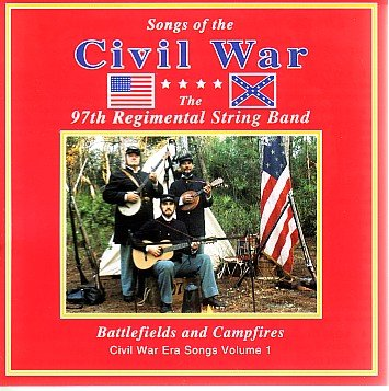 Price comparison product image Songs of the Civil War, Vol 1: Battlefields and Campfires