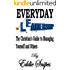 Everyday Leadership: The Christian's Guide to Managing Yourself and Others