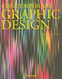 Graphic Design Now, Charlotte Fiell and Peter Fiell, 3822852694