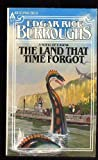 The Land That Time Forgot, Edgar Rice Burroughs, 0441470262