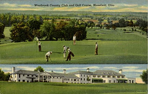 Westbrook County Club And Golf Course Mansfield, Ohio Original Vintage Postcard - County Golf Course