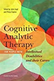 img - for Cognitive Analytic Therapy for People with Intellectual Disabilities and their Carers book / textbook / text book