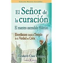El Senor de la curacion (Spanish Edition)