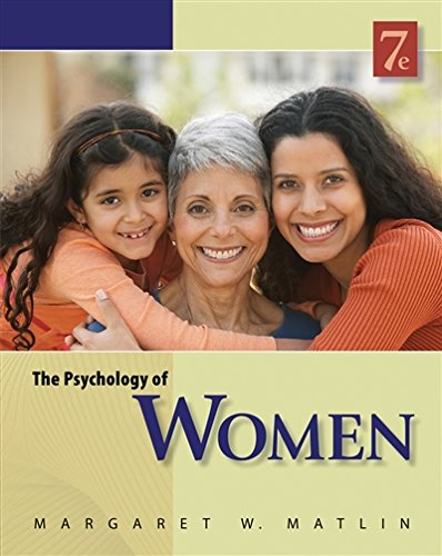 The Psychology of Women (PSY 477 Preparation for Careers in Psychology)