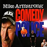 Ex-Cop | Mike Armstrong