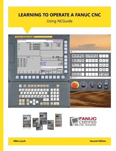 Learning to Operate A FANUC CNC Using NCGuide