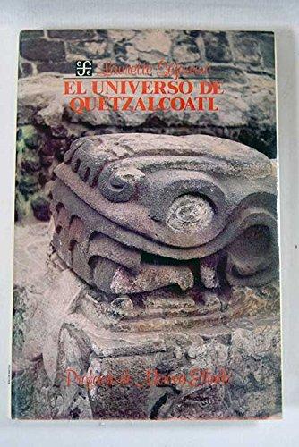 El Universo De Quetzalcoatl