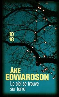 Erik Winter, tome 5 : Le ciel se trouve sur terre par Edwardson