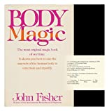 Body Magic, John Fisher, 0812823303