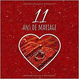 11 Ans De Mariage Livre Danniversaire Livre Dor Mariage