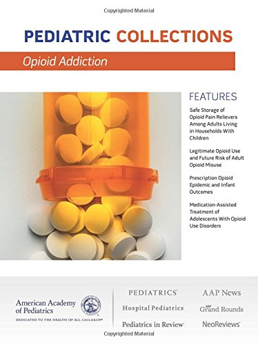 Opioid Addiction (Pediatric Collections)