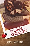 For the Love of Gracie (The Southern Devotion Book 1)
