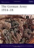 img - for The German Army 1914 18 (Men-at-Arms) book / textbook / text book