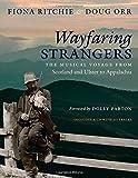 Wayfaring Strangers, Fiona Ritchie and Doug Orr, 1469618222