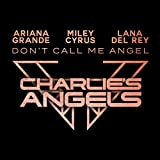 Don't Call Me Angel (Charlie's Angels): more info