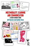 img - for Multimodality, Learning and Communication: A social semiotic frame book / textbook / text book