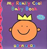 My Really Cool Baby Book, Todd Parr, 0316603651