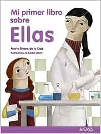 Mi primer libro sobre Ellas Literatura Infantil 6-11 Años