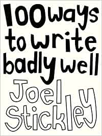 how to write badly well