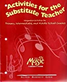 img - for Activities for the substitute teacher (The music connection) book / textbook / text book