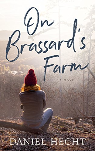(On Brassard's Farm: A Novel)