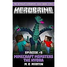 HEROBRINE Episode 5: Minecraft Monsters The Hydra (Herobrine Comic Book Series)