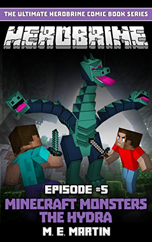 HEROBRINE Episode 5: Minecraft Monsters The Hydra (Herobrine Comic Book Series)