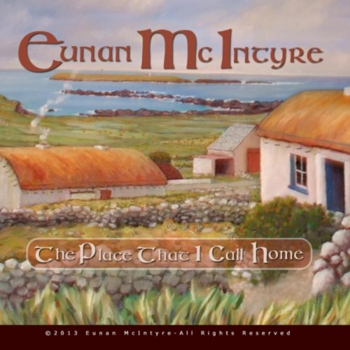 The place that i call home by eunan mcintyre on amazon for Why is house music called house